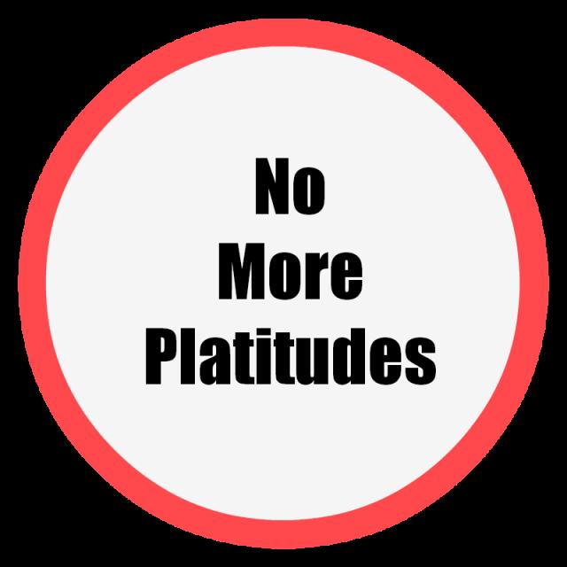 No-More-Platitudes